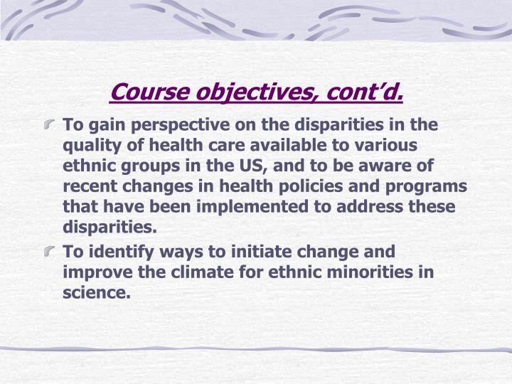 Course objectives cont d
