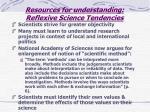 resources for understanding reflexive science tendencies