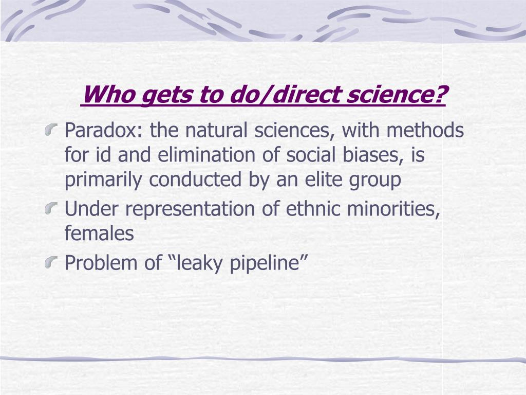 Who gets to do/direct science?