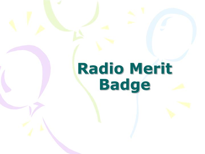 radio merit badge n.
