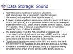 data storage sound