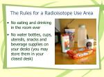 the rules for a radioisotope use area