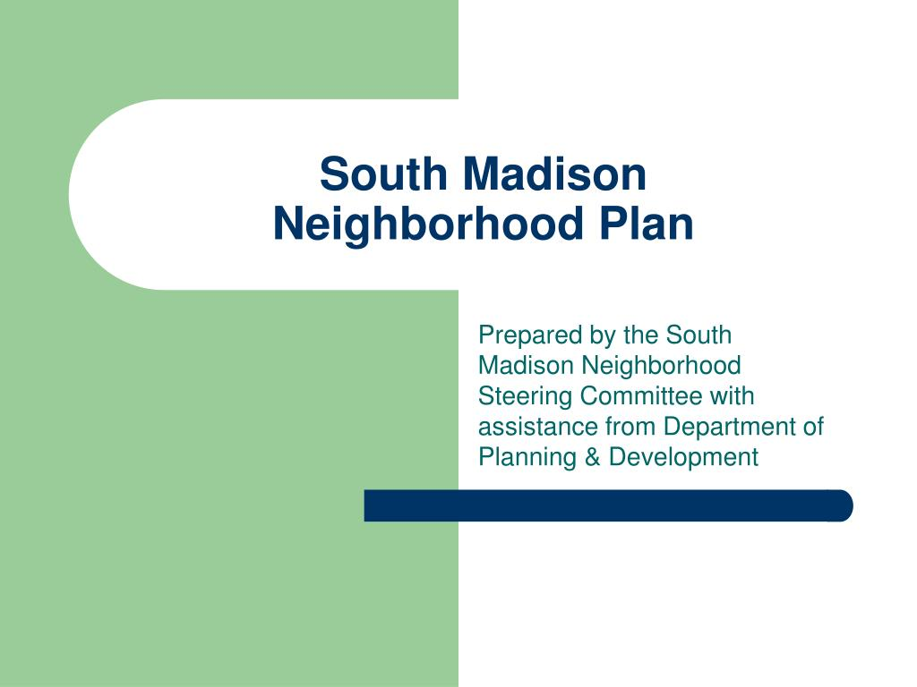 south madison neighborhood plan l.