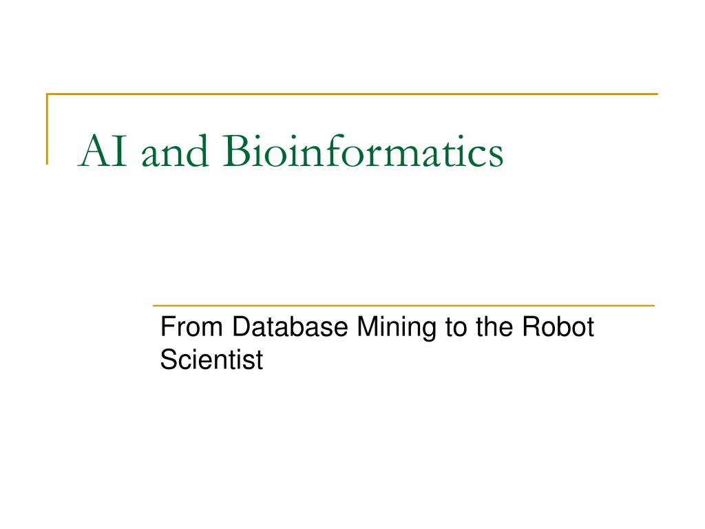 ai and bioinformatics l.