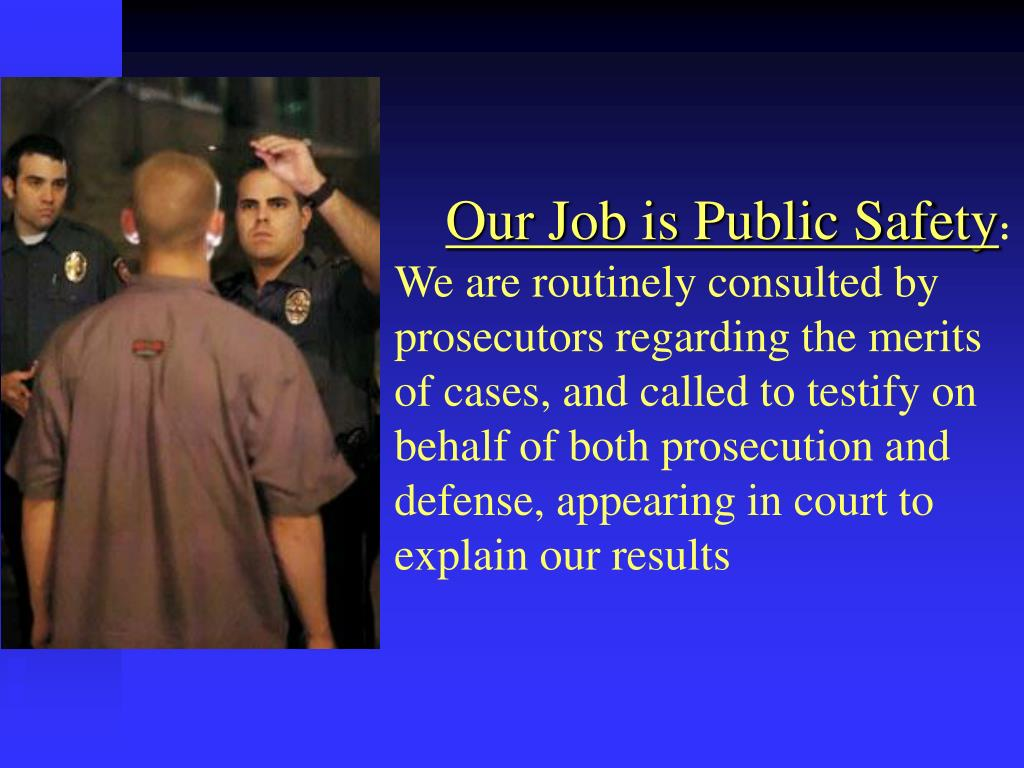 Our Job is Public Safety