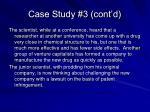 case study 3 cont d
