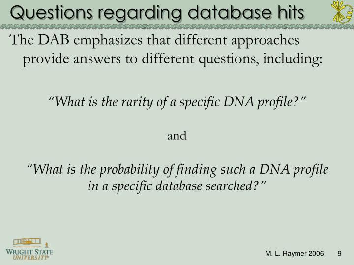 Questions regarding database hits