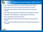 mentored career awards which one