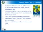 pioneer award dp1 eligibility