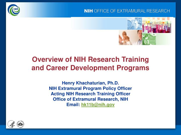 Overview of NIH Research Training and Career Development Programs