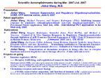 scientific accomplishments during mar 2007 jul 2007 jinhai wang m d