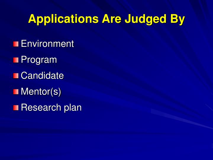 Applications Are Judged By