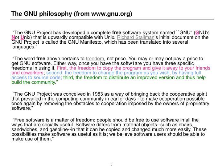 The GNU philosophy (from www.gnu.org)