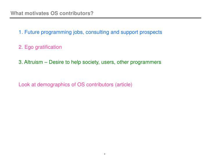 What motivates OS contributors?