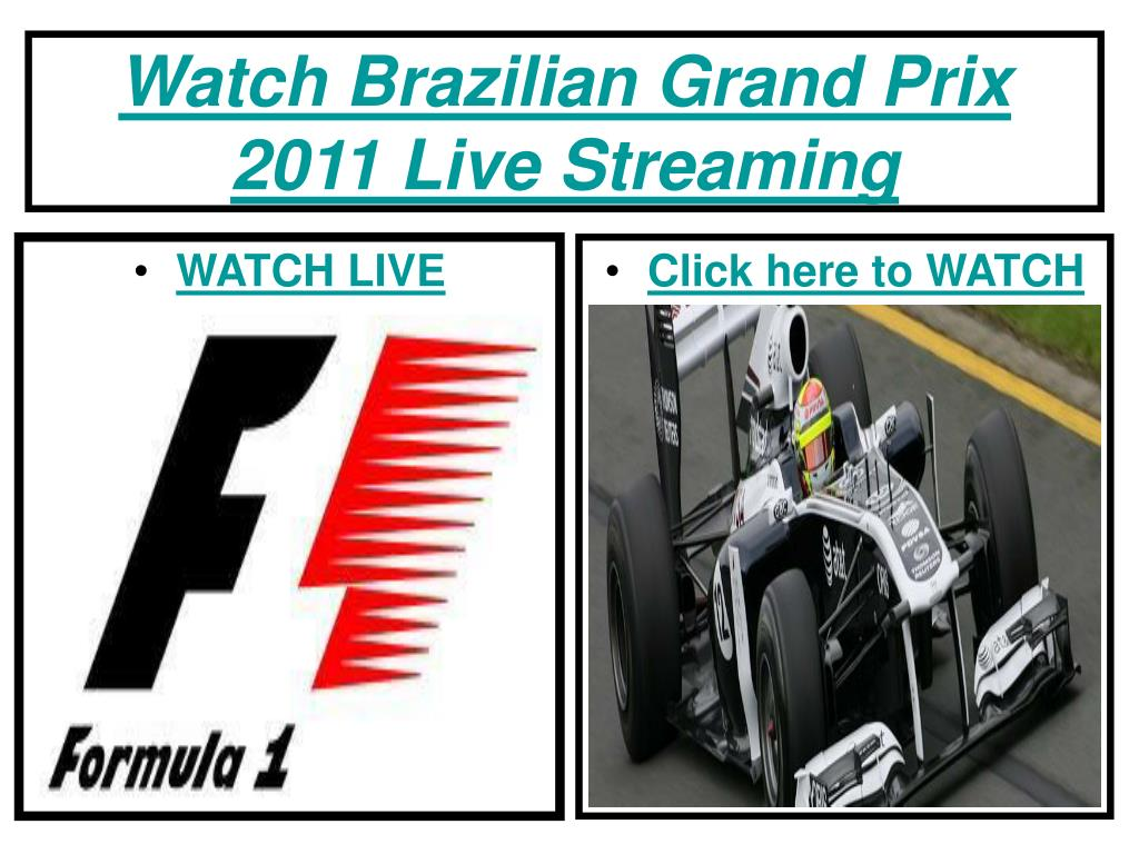 watch brazilian grand prix 2011 live streaming l.