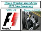 watch brazilian grand prix 2011 live streaming
