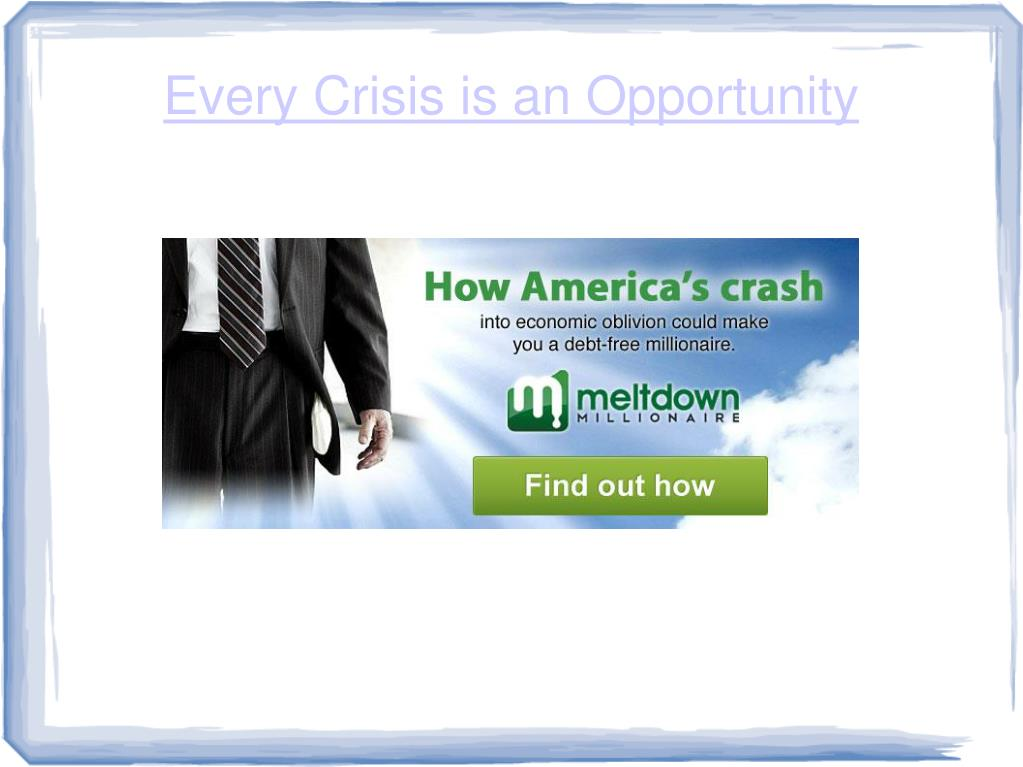 every crisis is an opportunity l.