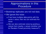 approximations in this procedure