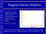 bagging nearest neighbor