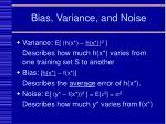 bias variance and noise