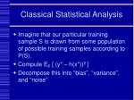 classical statistical analysis