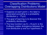 classification problems overlapping distributions model