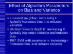 effect of algorithm parameters on bias and variance