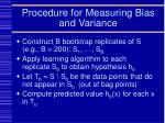 procedure for measuring bias and variance