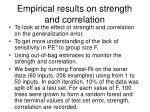 empirical results on strength and correlation