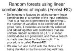 random forests using linear combinations of inputs forest rc