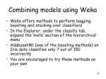 combining models using weka
