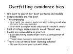 overfitting avoidance bias