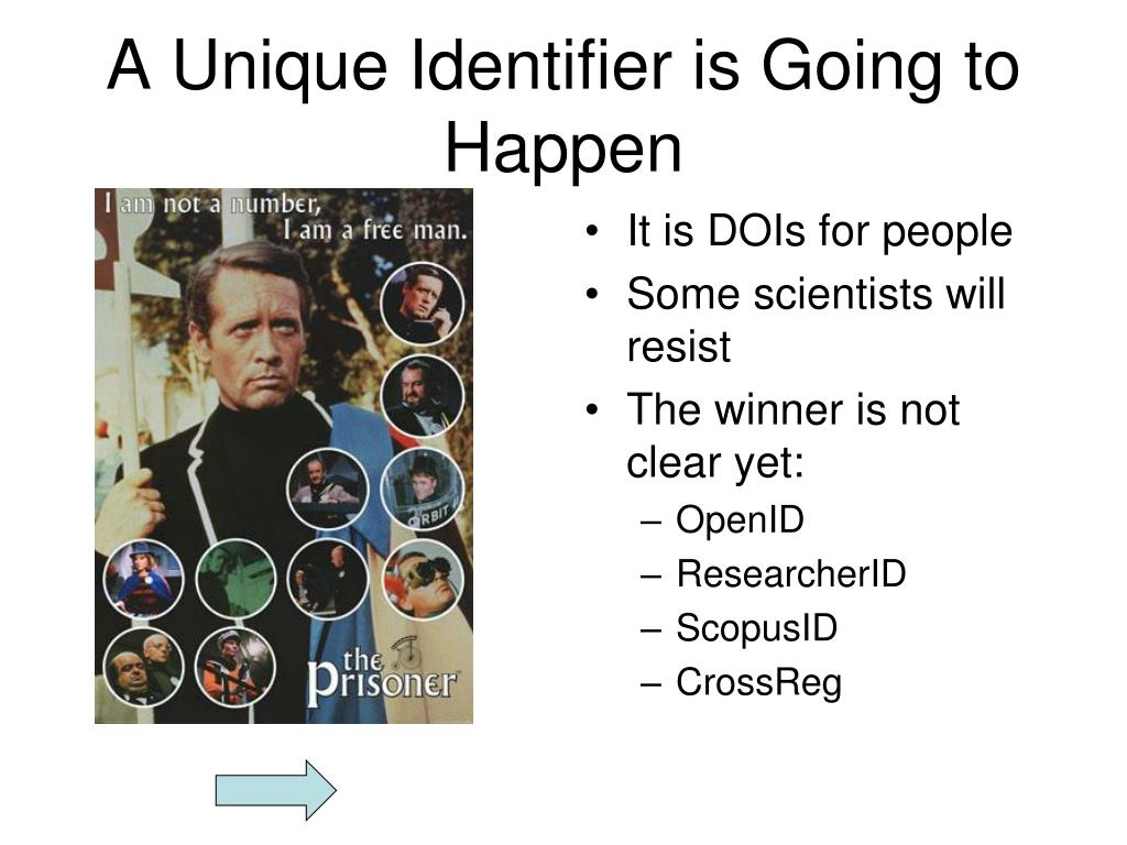 A Unique Identifier is Going to Happen