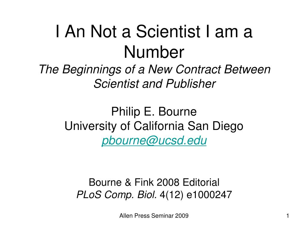 i an not a scientist i am a number the beginnings of a new contract between scientist and publisher l.