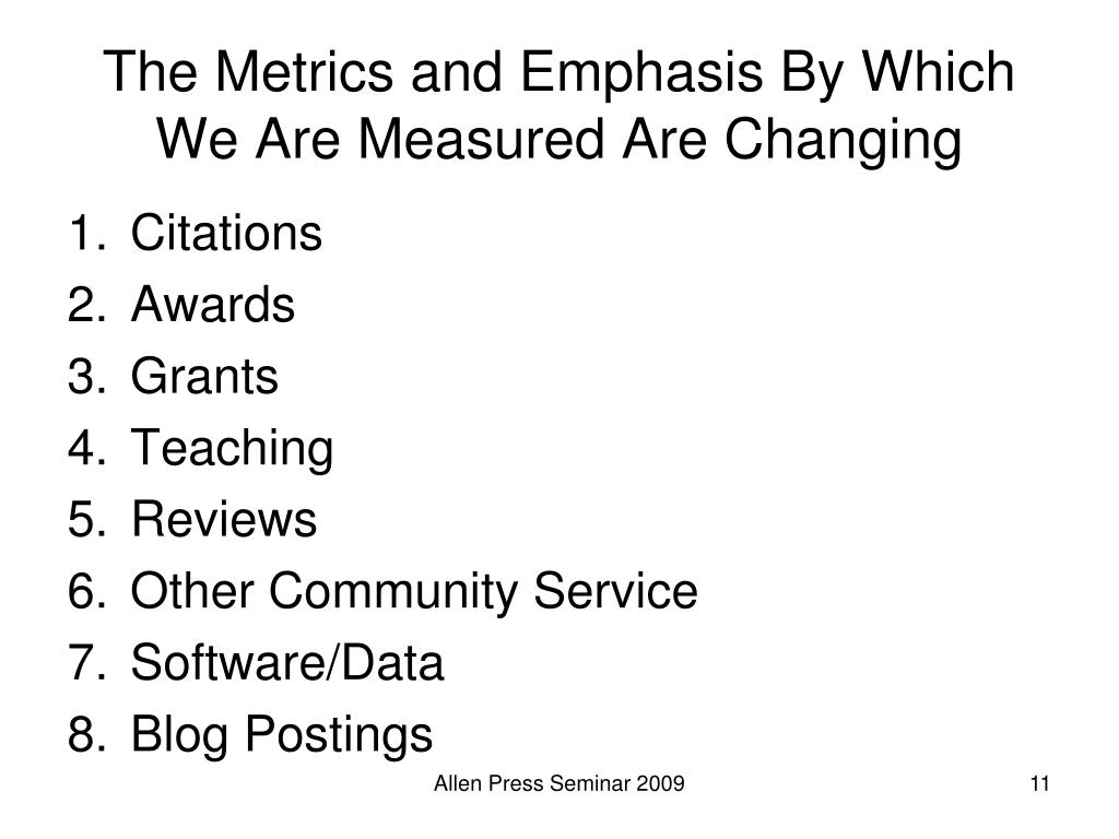 The Metrics and Emphasis By Which We Are Measured Are Changing