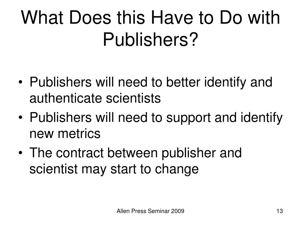 What Does this Have to Do with Publishers?