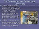 the equipments and technology continued36