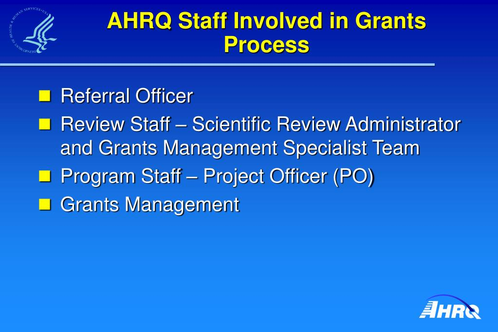 AHRQ Staff Involved in Grants Process