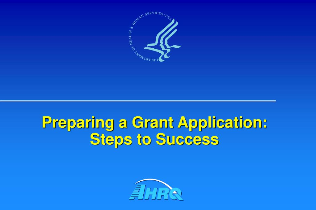 Preparing a Grant Application: Steps to Success