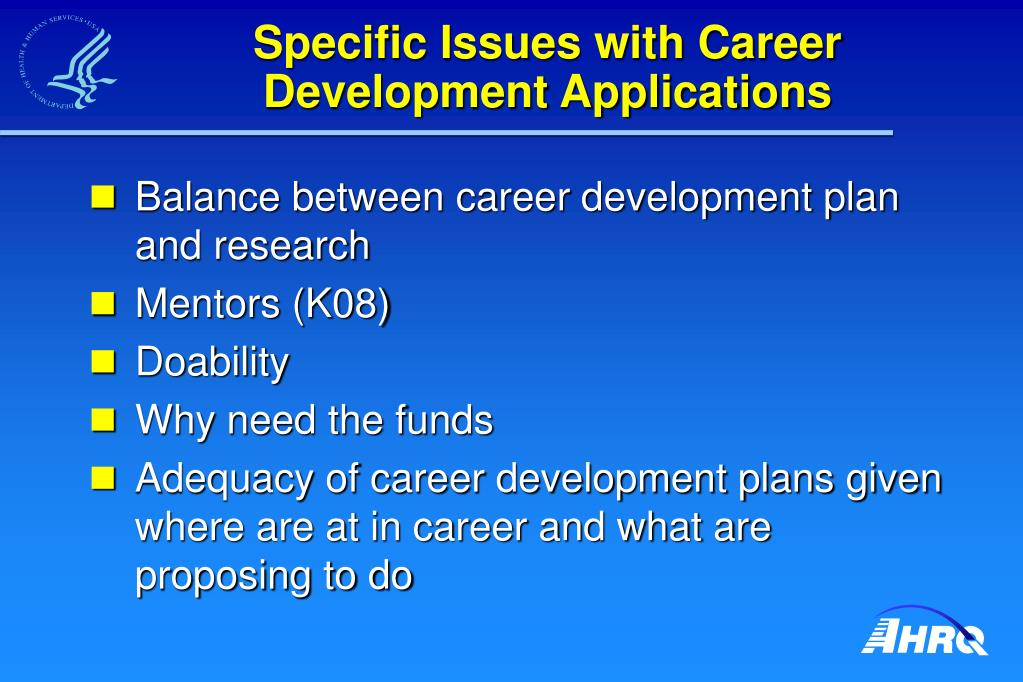 Specific Issues with Career Development Applications