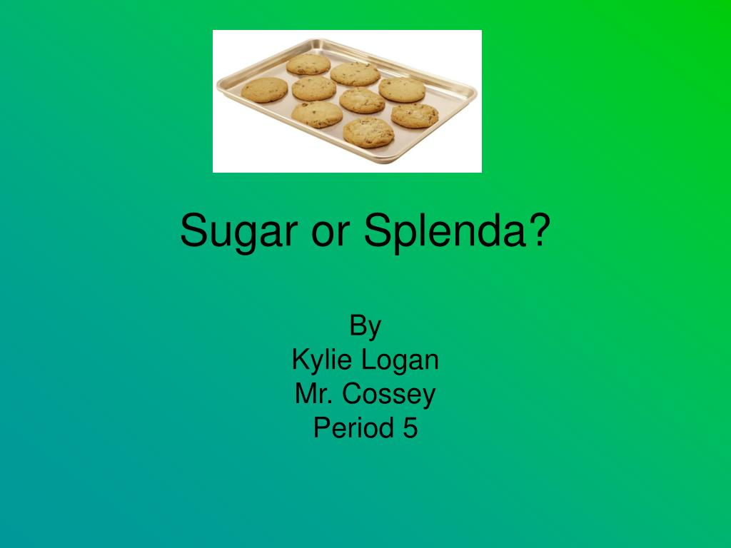 sugar or splenda l.