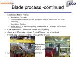 blade process continued