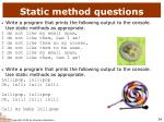 static method questions