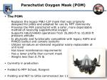 parachutist oxygen mask pom