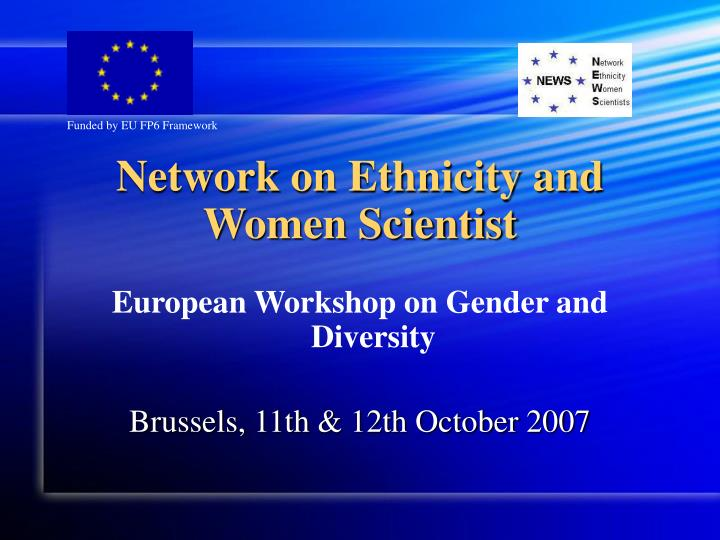 network on ethnicity and women scientist n.
