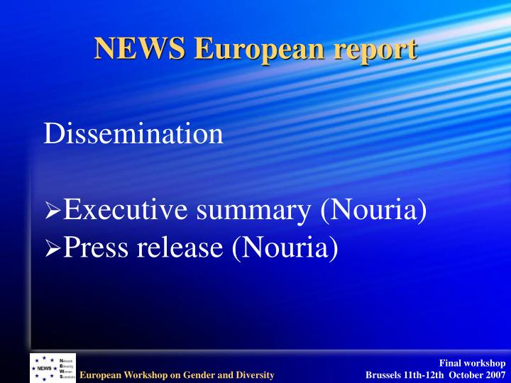 NEWS European report