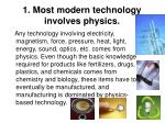 1 most modern technology involves physics