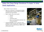 baker has deep design storehouse to apply to solar batch applications