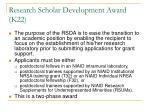 research scholar development award k22