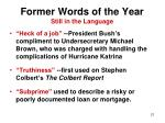 former words of the year still in the language